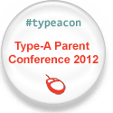 Type A Parent Conference 2012