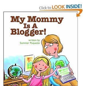 My Mommy is a Blogger Book